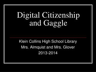 Digital Citizenship and Gaggle