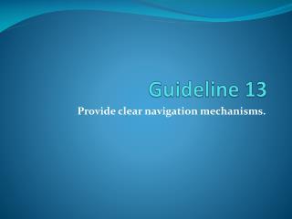 Guideline 13