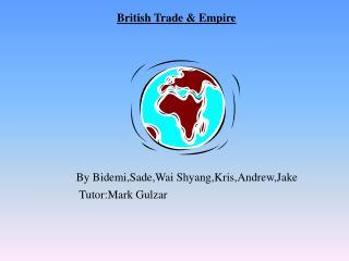 British Trade & Empire