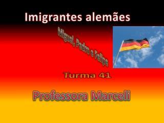 Imigrantes alem ães