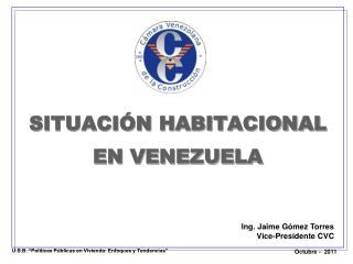 SITUACIÓN HABITACIONAL EN VENEZUELA