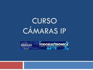 Curso          cámaras IP
