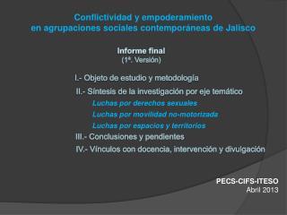 Conflictividad y empoderamiento en agrupaciones sociales contempor�neas de Jalisco