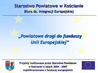 Starostwo Powiatowe w Kościanie Biuro ds. Integracji Europejskiej