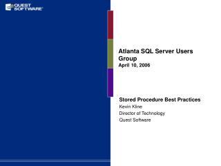 Atlanta SQL Server Users Group April 10, 2006