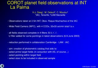 COROT planet field observations at INT La Palma