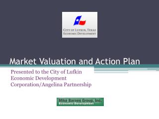 Market Valuation and Action Plan