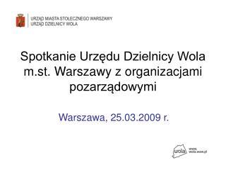 Spotkanie Urzędu Dzielnicy Wola m.st. Warszawy z organizacjami pozarządowymi