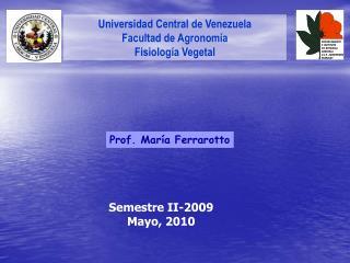 Universidad Central de Venezuela Facultad de Agronomía Fisiología Vegetal