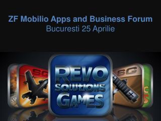 ZF Mobilio Apps and Business Forum  Bucuresti 25 Aprilie