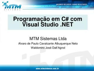 Programação em C# com Visual Studio .NET