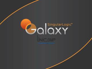 Galaxy platform  : υψηλή τεχνολογία