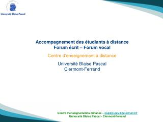 Accompagnement des étudiants à distance  Forum écrit – Forum vocal