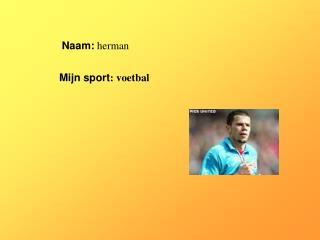 Naam:  herman