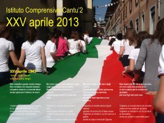 Istituto Comprensivo Cantu'2 XXV aprile 2013