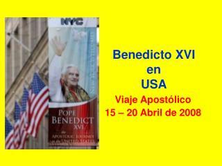 Benedicto XVI  en  USA