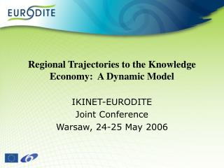 Regional Trajectories to the Knowledge  Economy:   A Dynamic Model
