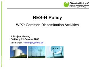 RES-H Policy WP7:  Common Dissemination Activities
