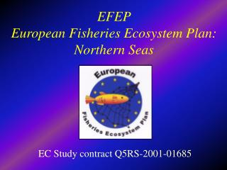 EFEP  European Fisheries Ecosystem Plan: Northern Seas