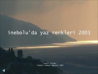 inebolu'da yaz renkleri 2003 1.0
