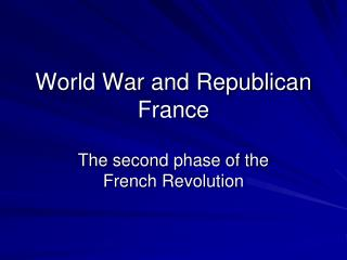 World War and Republican France