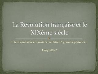 La Révolution française et le XIXème siècle