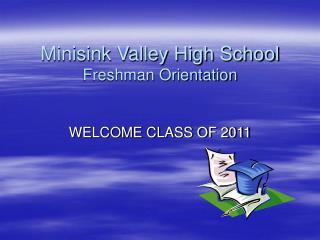 Minisink Valley High School  Freshman Orientation