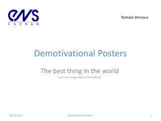 Demotivational  Posters