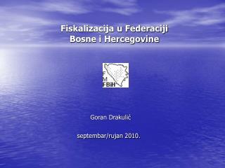 Fiskalizacija u Federaciji Bosne i Hercegovine