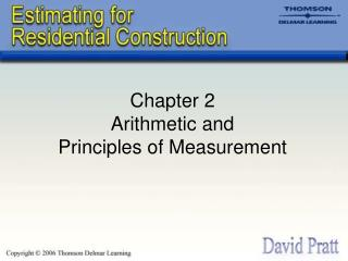 Chapter 2 Arithmetic and  Principles of Measurement