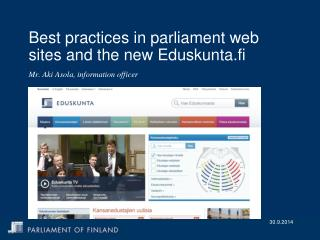 Best practices in parliament web sites and the new Eduskunta.fi