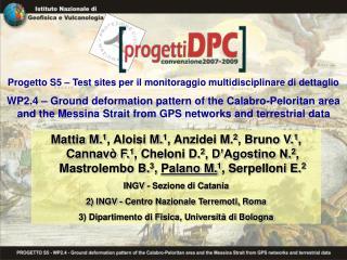 Progetto S5 – Test sites per il monitoraggio multidisciplinare di dettaglio
