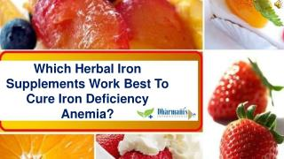 Which Herbal Iron Supplements Work Best To Cure Iron Deficie