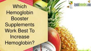 Which Hemoglobin Booster Supplements Work Best To Increase H