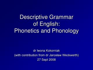 Descriptive Grammar of English: Phonetics and Phonology