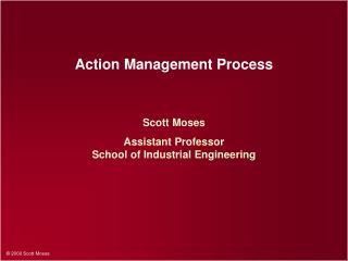 Action Management Process