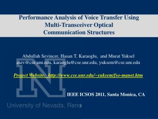 Performance Analysis of Voice Transfer Using  Multi-Transceiver Optical Communication Structures