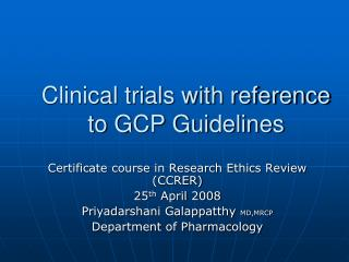 Clinical trials with reference to GCP Guidelines