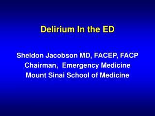 Delirium In the ED