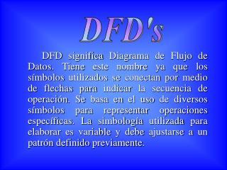 DFD's