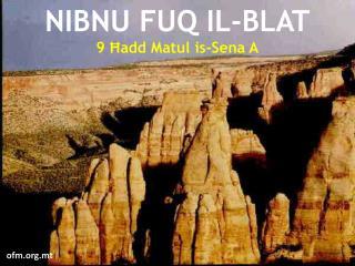 NIB N U FUQ IL-BLAT 9 Ħadd Matul is-Sena A