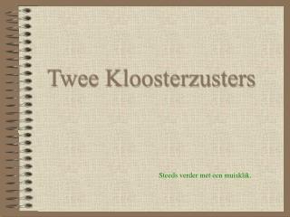 Twee Kloosterzusters