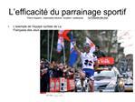 L efficacit  du parrainage sportif Thierry Huguenin   responsable m c nat   fondation   partenariats  La Fran aise des J