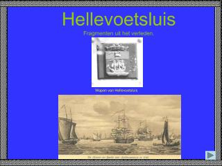 Hellevoetsluis Fragmenten uit het verleden.