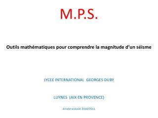 M.P.S. Outils mathématiques pour comprendre la magnitude d'un séisme