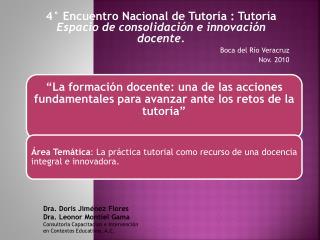 4° Encuentro Nacional de Tutoría : Tutoría  Espacio de consolidación e innovación docente.