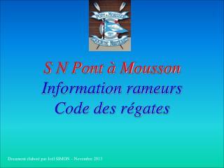 S N Pont à Mousson Information rameurs Code des régates