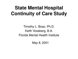 State Mental Hospital Continuity of Care Study