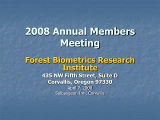 2008 Annual Members Meeting