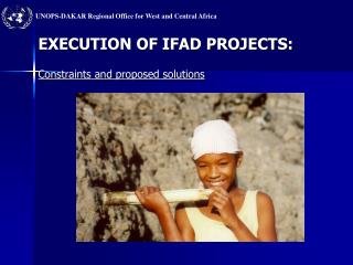 EXECUTION OF IFAD PROJECTS:
